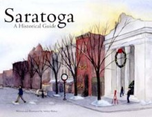 Saratoga: A Historical Guide